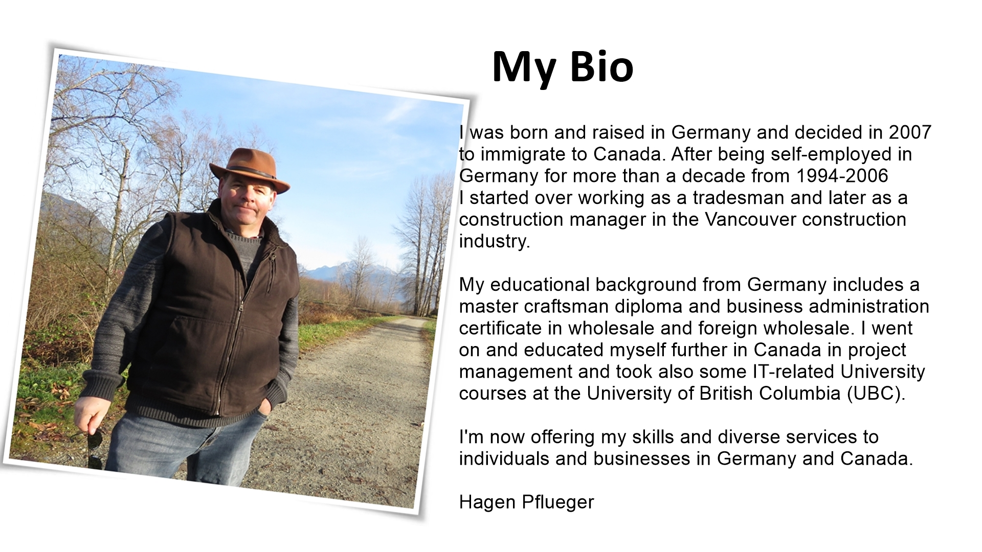 Hagen pflueger a german in vancouver hagen pflueger vancouver canada your german canadian host local guide service provider and business partner for individuals and businesses in canada 1betcityfo Choice Image